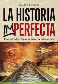 HISTORIA IMPERFECTA, LA