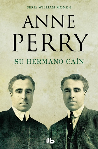 SU HERMANO CAIN (WILLIAM MONK 6)