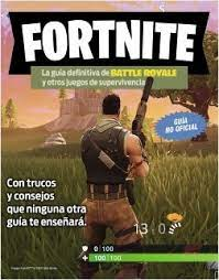 FORTNITE, GUIA DEFINITIVA DE BATTLE ROYALE